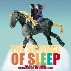 """Science Of Sleep    ...""""In dreams, emotions are overwhelming...."""""""