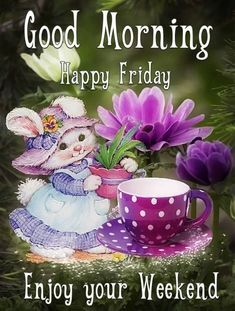 10 Great Good Morning Friday Quotes 10 friday quotes for a good morning. These friday pictures with quotes will help your day be amazing. Friday Morning Greetings, Friday Morning Images, Happy Friday Pictures, Good Morning Happy Friday, Friday Wishes, Blessed Friday, Happy Weekend, Friday Morning Quotes, Friday Pics