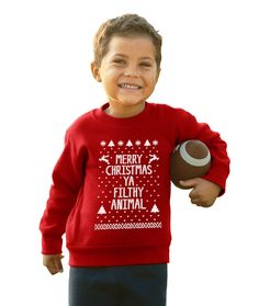 KIDS Sweatshirt - Merry Christmas Ya FILTHY Animal - funny you ugly christmas sweater movie xmas party baby - Red Toddler Crewneck DT0040 by YaFilthyAnimalStore #stronggirlclothing