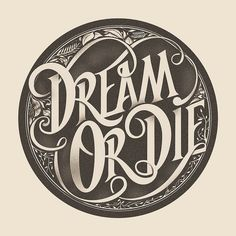 Dream or Die by sepra4life, via Flickr