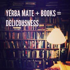 Yerba Mate + Books = Deliciousness