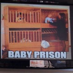 Baby Prision