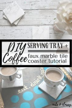 DIY Coffee Serving Tray and Marble Coaster Tutorial. I am upcycling some art deco furniture pulls to create a cute coffee tray set up. #CompletewithGlade #cbias #ad
