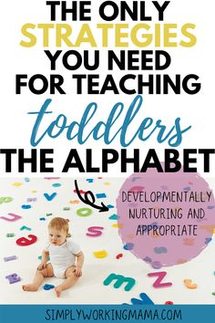 The Only Strategies You Need for Teaching Toddlers the Alphabet