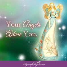 You are extra special, and your Angels want you to know how much they love and adore you. ~ Karen Borga, The Angel Lady