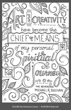 Love Coloring Pages, Adult Coloring Pages, Coloring Books, Hand Lettering Quotes, Calligraphy Quotes, Michael Sullivan, Doodle Quotes, Coloring Pages Inspirational, Graffiti Drawing