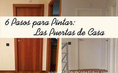 6 Pasos para Pintar las Puertas de casa - **El Taller de lo Antiguo Diy Door, White Decor, Home Staging, Chalk Paint, Ideas Para, Home Goods, Sweet Home, Woodworking, Diy Crafts