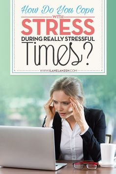 Everyday stress is hard enough to deal with, but when really stressful events occur, it can turn you into a crumbling mess. So, how can you cope with stress during times that seem almost unbearably stressful?   http://www.ilanelanzen.com/personaldevelopme