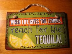 When Life Gives You Lemons Reach for The Tequila Mexican Cantina Bar Decor Sign   eBay