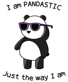 We are all pandastic just the way we are. Even this weird panda with sunglasses. Panda Wallpapers, Cute Wallpapers, Cute Animal Drawings, Cute Drawings, Cute Panda Drawing, Panda Kawaii, Panda Mignon, Funny Tee Shirts, T Shirt