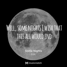 Weel, some nights i wish that this all would end #SomeNight #.Fun