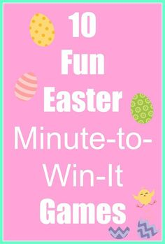 12 hilarious easter games for family gatherings family fun easter minute to win it game ideas negle Images