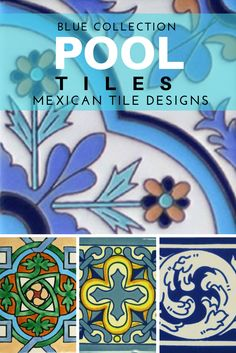 Blue Mexican Tile Pool Tiles Collection Pool Remodel Pool Tiles Mexican Tiles Moroccan