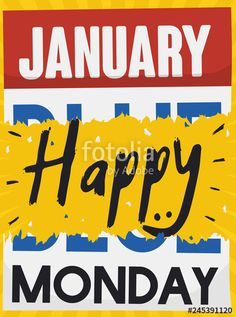 Torn Calendar with Blue Monday Date for a Happy Day Happy Day, Illustration, Calendar, Dating, Blue, Quotes, Illustrations, Life Planner