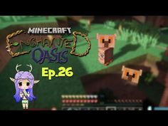 """""""KISSING TOADS W/ STACY"""" Minecraft Enchanted Oasis Ep 45 - YouTube"""