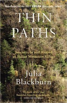 Thin Paths: Julia Blackburn: 9780099549420: Books - Amazon.ca
