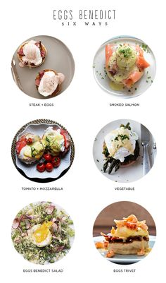 eggs benedict 6 ways - ideas for the breakfast bar.