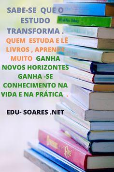 Edu Soares - Marketing Digital - Estudo Transforma te capacita pra novos mundos . Marketing Digital, Social Media, Knowledge, Writing, Study, Quotes Motivation, Life