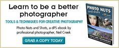 Photo Nuts and Shots - PHOTO NUTS - TOOLS & TECHNIQUES FOR CREATIVE PHOTOGRAPHY