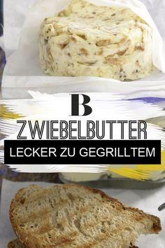 Grillrezepte: Die besten Rezepte fürs Grillen. Wunderbar aromatisch: Diese Kräuterbutter zum Grillen wird mit Röstzwiebeln zubereitet. Ideal als Aufstrich auf frisch geröstetem Brot. Zum Rezept: Zwiebelbutter. #butter #selbermachen #zwiebelbutter #rezept #schnell #einfach #grillen #grillidee #grillrezept #kräuterbutter Recipe Boards, Dips, Banana Bread, Food And Drink, Vegan, Party, Desserts, Recipes, Hacks