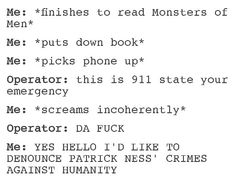 WHY MUST YOU DO THIS TO ME PATRICK NESS