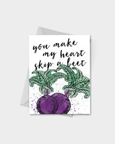 You Make My Heart Skip A Beet Greeting Card by InvitingPressShop You Make Me, Make It Yourself, How To Make, Free Swag, White Envelopes, Beets, Free Gifts, My Heart, Card Stock