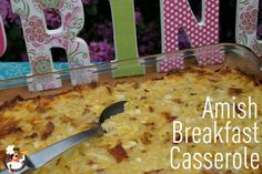 Easter-Brunch-Amish-Breakfast-Casserole    also in this pin:  sunrise punch  links to:  orange cranberry muffins  fruit salad
