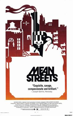 """Mean Streets 1973 / Martin Scorsese / Warner Bros. / """"You don't make up for your sin in church. You do it in the streets. You do it at home. The rest is bullshit and you know it."""""""