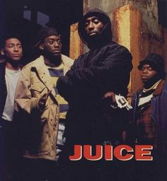 "Jiuce Four inner-city teenagers get caught up in the pursuit of power and happiness, which they refer to as ""the juice"". Tupac Shakur, 2pac, Juice 1992, Juice Movie, Omar Epps, Tupac Makaveli, Hip Hop Quotes, Rap Quotes, Lyric Quotes"