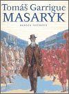 Tomáš Garrigue Masaryk - Renáta Fučíková   Kosmas.cz - internetové knihkupectví