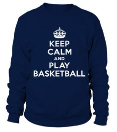 Keep calm and play Basketball funny T shirt   => Check out this shirt by clicking the image, have fun :) Please tag, repin & share with your friends who would love it. #basketball #basketballshirt #basketballquotes #hoodie #ideas #image #photo #shirt #tshirt #sweatshirt #tee #gift #perfectgift #birthday #Christmas