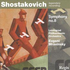 Shostakovich: Symphony No. 8 [1982 Recording] - Leningrad Philharmonic Orchestra,Yevgeny Mravinsky   Songs, Reviews, Credits, Awards   AllMusic
