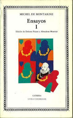 Ensayos / Michel de Montaigne ; edición de Mª Dolores Picazo y Almudena Montojo