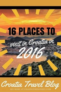 I don't know about you but I'm already planning where to go in 2016. Croatia is a relatively small country but take it from us, it's diverse and there is so much to see. Click to see where to go in Croatia....