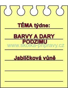 BARVY A DARY PODZIMU- jablíčková vůně / Týdenní blok Cas, Drake, Advent, Preschool, Activities, Kid Garden, Kindergarten, Preschools, Kindergarten Center Management