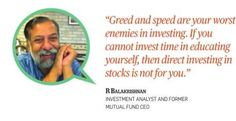 Greed and speed are your worst enemies in investing.