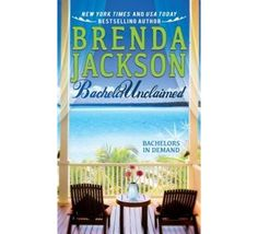 Bachelor Unclaimed by Brenda Jackson August 2013