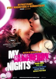 My Blueberry Nights - Film de Wong Kar-Wai	(ma note : 9/10)