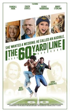 """""""The 60 Yard Line"""" movie poster, 2017. PLOT: Set during the 2009 Football season. Ben 'Zagger' Zagowski and Nick 'Polano' Polano, best friends and co-workers, buy a house in the parking lot of Lambeau Field (home of the Packers), and are forced to pick between a football fan lifestyle and a girl. Football Movies, Football Fans, Football Season, Randall Park, Parking Lot, Packers, Best Friends, Yard, Lifestyle"""