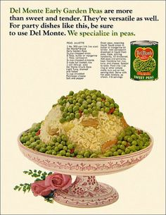 Peas Juliette-1959. Gross... My mouth just watered, and NOT in a good way!