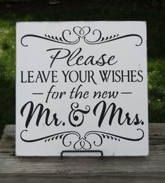Wedding Guest Book Table Sign Please Leave Your Wishes by erinjt