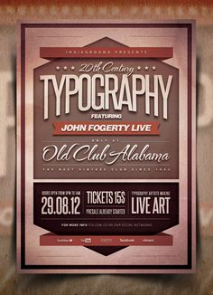 """Typography Flyer/Poster Vol.1"". This photoshop flyer template was designed to promote a Vintage / Retro / Classic Rock / Folk music event, such as a gig, concert, festival, party or weekly event in a music club and other kind of special evenings. This poster can also be used for an album promotion, a revival event or other advertising purposes."