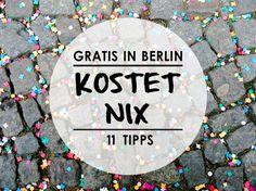 Gratis in Berlin k… - Cities In Germany, Berlin Germany, Germany Travel, Gratis In Berlin, New York Tipps, Berlin City, Berlin Berlin, Berlin Travel, Budget Travel