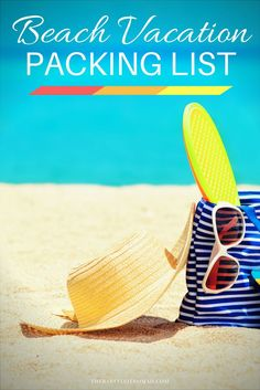 The Ultimate Summer Beach Vacation Packing List
