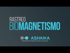 Biomagnetismo Rastreo Completo - YouTube