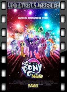 NONTON FILM STREAMING MY LITTLE PONY (2017) SUBTITLE INDONESIA
