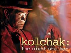 Kolchak: The Night Stalker - this was the show that was the genesis of shows like X-Files, Buffy and everything else that followed