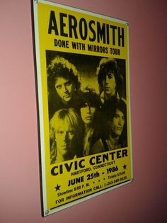 #Aerosmith sign - DONE WITH MIRRORS TOUR in #Civic #Center #Connecticut on June 25th, 1986 sign. Aerosmith, Connecticut, Mirrors, June, Tours, Music, Image, Design, Musica