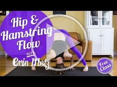 Free Class: Hips and Hamstring Flow - YouTube