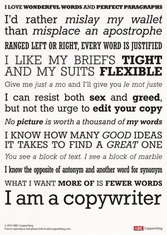 I am a copywriter infographic. Both copywriters and those who deal with them will recognize some gems here.